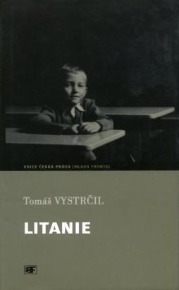 Vystrčil, Tomáš - Litanie