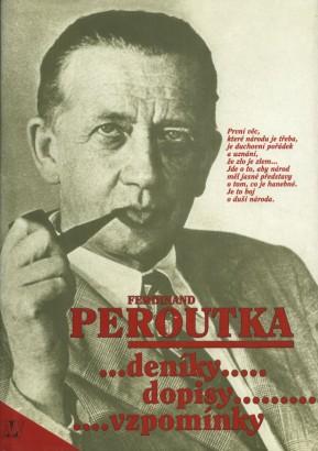 Peroutka, Ferdinand - Deníky, dopisy, vzpomínky