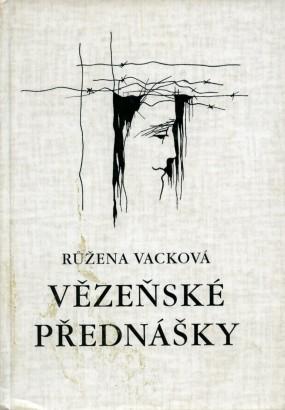 Vacková, Růžena - Vězeňské přednášky