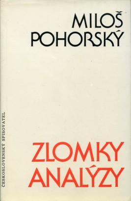 Pohorský, Miloš - Zlomky analýzy