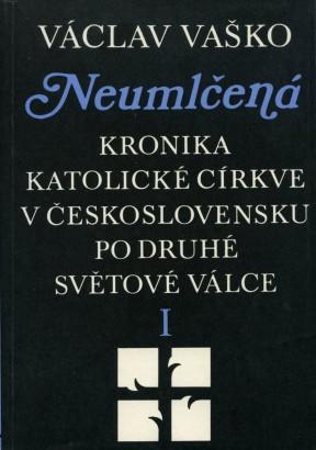 Vaško, Václav - Neumlčená I.
