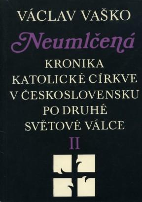 Vaško, Václav - Neumlčená II.