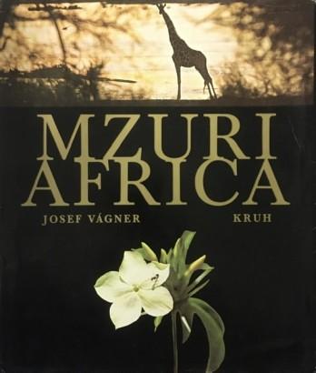 Vágner, Josef - Mzuri Africa