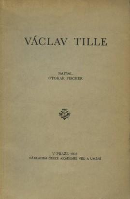 Fischer, Otokar - Václav Tille