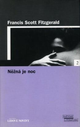 Fitzgerald, Francis - Něžná je noc