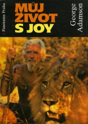Adamson, George - Můj život s Joy