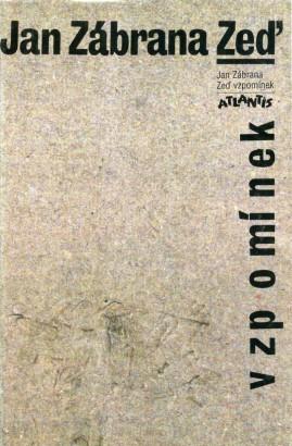 Zábrana, Jan - Zeď vzpomínek