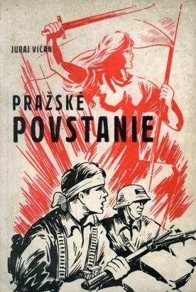 Víčan, Juraj - Pražské povstanie