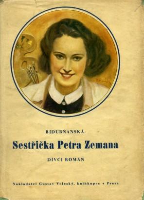 Dubňanská, Bohumila - Sestřička Petra Zemana