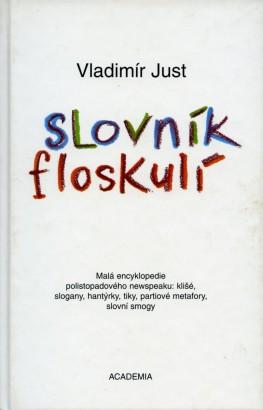 Just, Vladimír - Slovník floskulí