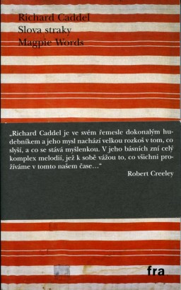 Caddel, Richard - Slova straky / Magpie Words