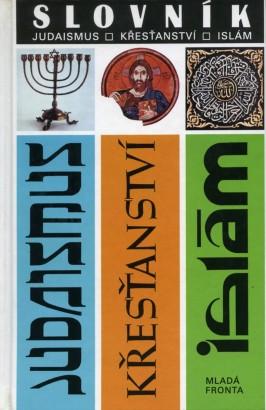 Pavlincová, Helena - Slovník: judaismus, křesťanství, islám