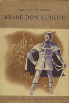 Mikszáth, Kálmán - Hrabě don Quijote