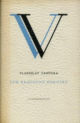 Vančura, Vladislav - Luk královny Dorotky