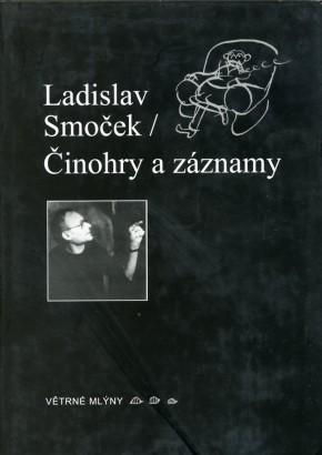 Smoček, Ladislav - Činohry a záznamy