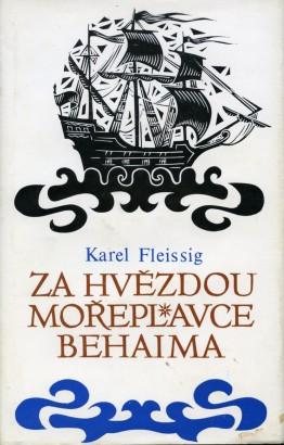 Fleissig, Karel - Za hvězdou mořeplavce Behaima