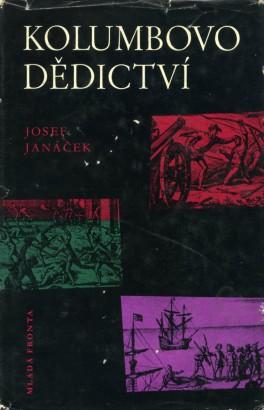 Janáček, Josef - Kolumbovo dědictví