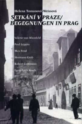 Tomanová, Helena - Setkání v Praze / Begegnungen in Prag