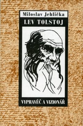 Jehlička, Miloslav - Lev Tolstoj