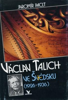 Paclt, Jaromír - Václav Talich ve Švédsku (1926-1936)