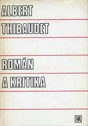 Thibaudet, Albert - Román a kritika