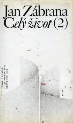 Zábrana, Jan - Celý život (2)