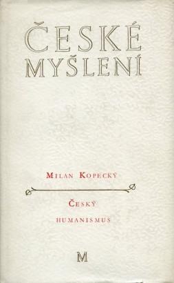 Kopecký, Milan - Český humanismus