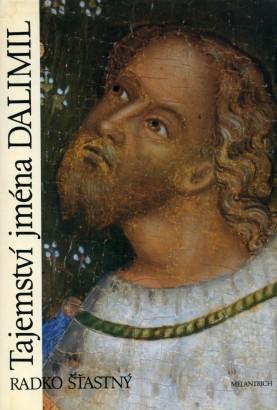 Šťastný, Radko - Tajemství jména Dalimil