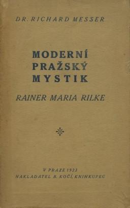 Messer, Richard - Moderní pražský mystik