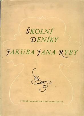Školní deníky Jakuba Jana Ryby