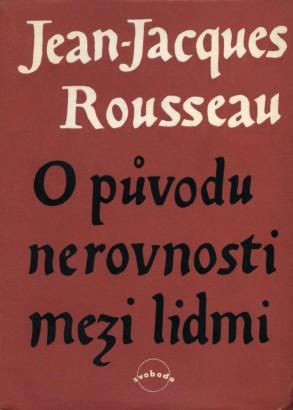 Rousseau, Jean-Jacques - O původu nerovnosti mezi lidmi