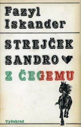 Iskander, Fazil - Strejček Sandro z Čegemu