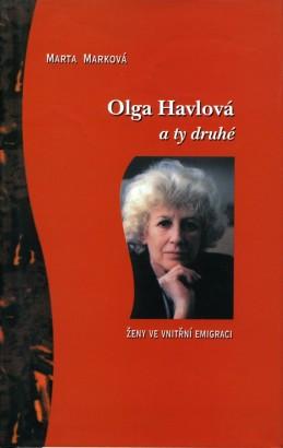 Marková, Marta - Olga Havlová a ty druhé