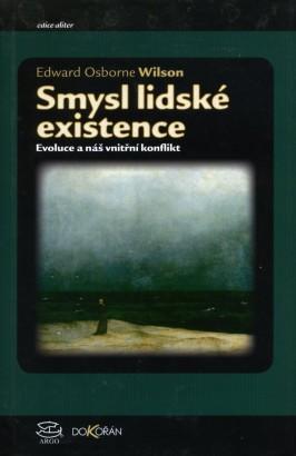 Wilson, Edward - Smysl lidské existence