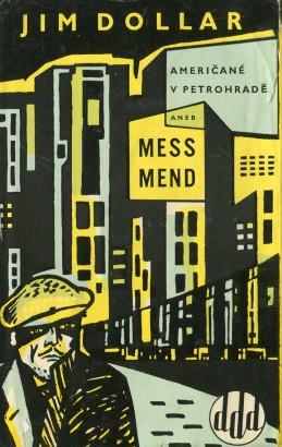 Šaginjan, Marietta - Mess Mend aneb Američané v Petrohradě