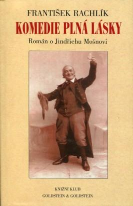 Rachlík, František - Komedie plná lásky