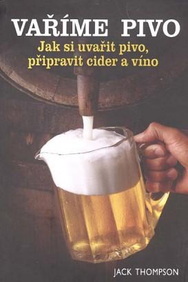 Thompson, Jack - Vaříme pivo