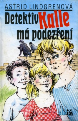 Lindgren, Astrid - Detektiv Kalle má podezření