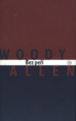Allen, Woody - Bez peří