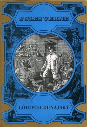 Verne, Jules - Lodivod dunajský