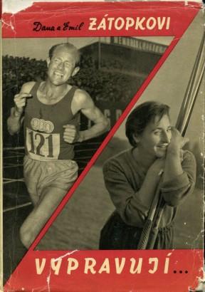 Dana a Emil Zátopkovi vypravují