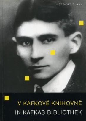 Blank, Herbert - V Kafkově knihovně / In Kafkas Bibliothek