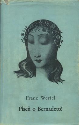 Werfel, Franz - Píseň o Bernadettě