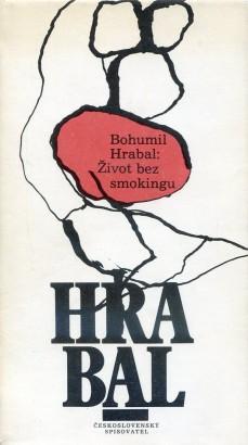 Hrabal, Bohumil - Život bez smokingu