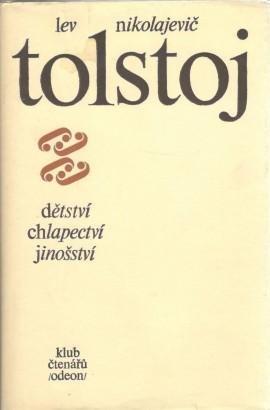 Tolstoj, Lev - Dětství, chlapectví, jinošství