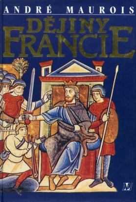 Maurois, André - Dějiny Francie