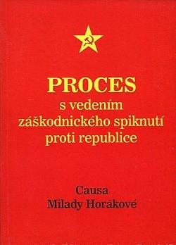 Proces s vedením záškodnického spiknutí proti republice