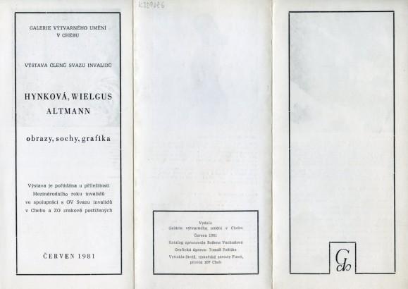 Hynková, Wielgus, Altmann: Obrazy, sochy, grafika