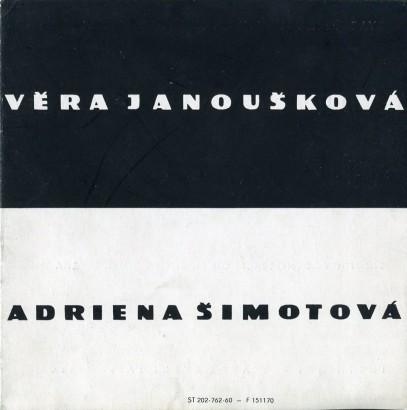 Adriena Šimotová: Pastely a tempery, Věra Janoušková: Plastiky