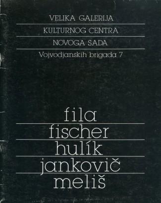 Fila, Fischer, Hulík, Jankovič, Meliš